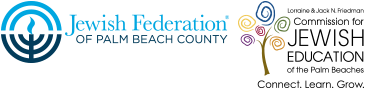 Lorraine and Jack N. Friedman Commission for Jewish Education, a department of the of the Jewish Federation of Palm Beach County