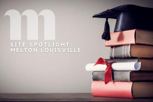 Site Spotlight: Melton Louisville