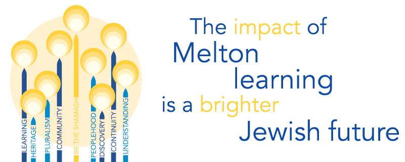 The Impact of Melton learning is a brighter Jewish future
