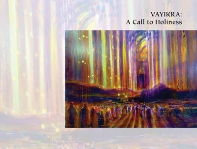 Vayikra: A Call to Holiness